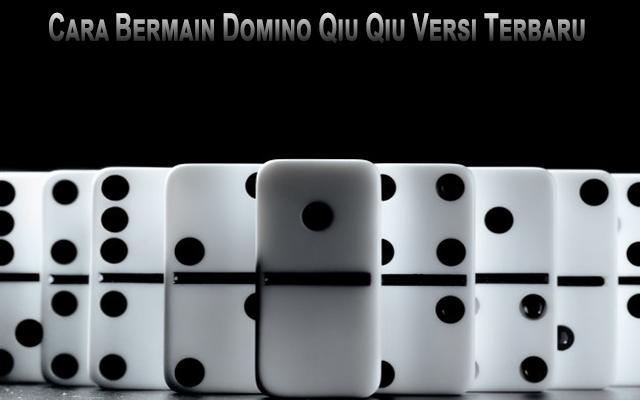 Domino Qiu Qiu Terbaru