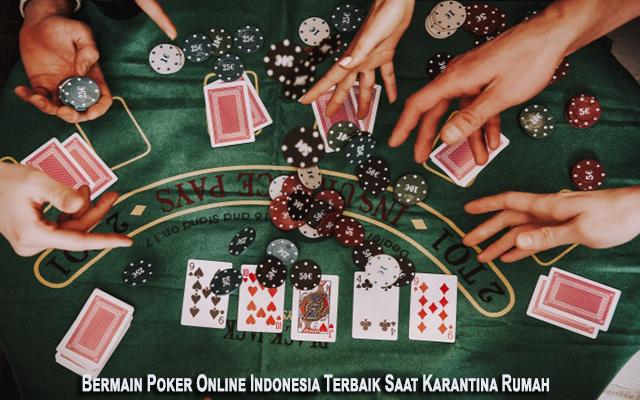 Poker Online Indonesia Terbaik